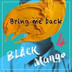 Bring Me Back (Single)