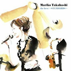 the best ~STANDARDS~ CD3 - Mariko Takahashi