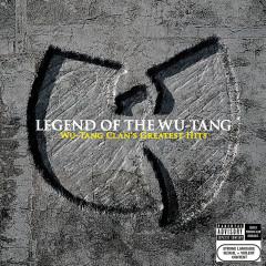 Legend Of The Wu-Tang: Wu-Tang Clan's Greatest Hits - Wu-Tang Clan