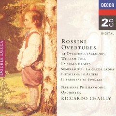 Rossini: 14 Overtures - The National Philharmonic Orchestra,Riccardo Chailly