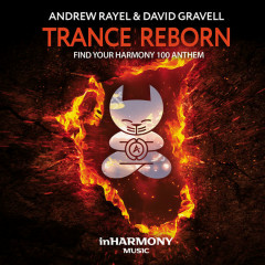 Trance Reborn (FYH100 Anthem) (Single) - Andrew Rayel, David Gravell
