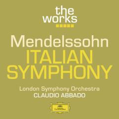 Mendelssohn: Italian Symphony - London Symphony Orchestra,Claudio Abbado