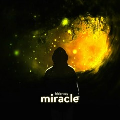 Miracle (Single) - Hiderway