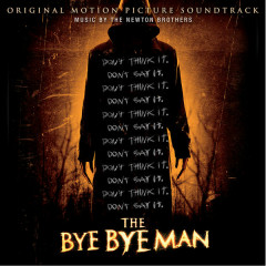 The Bye Bye Man (Original Motion Picture Soundtrack)