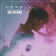 Ever (Single) - Joo Jin Woo
