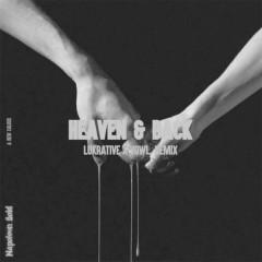 Heaven & Back (Lukrative X Vowl. Remix) - Napoleon Gold