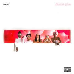 B U B B L E G U M (Single) - Quavo