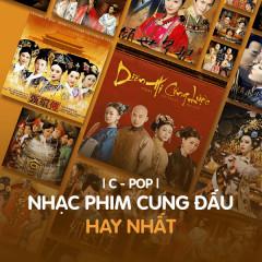 Nhạc Phim Cung Đấu Hay Nhất - Various Artists