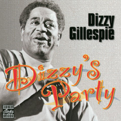 Dizzy's Party - Dizzy Gillespie