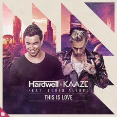 This Is Love (Single) - Hardwell, Kaaze