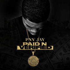 Paid N Verified - PNV Jay