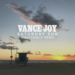 Saturday Sun (Ryan Riback Remix) - Vance Joy