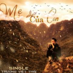 Mẹ Của Con (Single) - Trương Việt Thái
