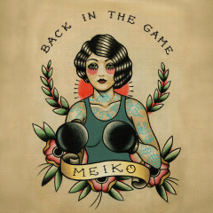 Back In The Game (Single) - Meiko