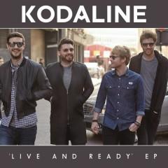 Live and Ready - EP - Kodaline