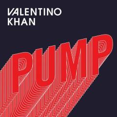 Pump - Valentino Khan