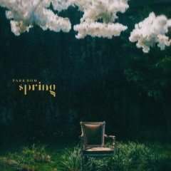 Spring (Single) - Park Bom