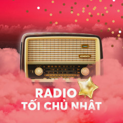 Radio Kì 53 – Kỉ Niệm 1 Năm Radio - Radio MP3