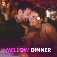 Mellow Dinner - Various Artists