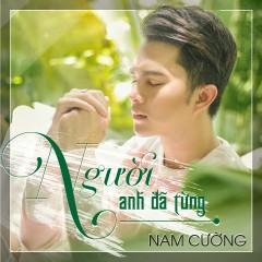 Người Anh Đã Từng (Single) - Nam Cường
