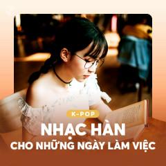 Nhạc Hàn Cho Những Ngày Làm Việc - Various Artists