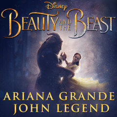 Beauty and the Beast - Ariana Grande,John Legend
