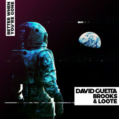 Better When You're Gone (Single) - David Guetta, Brooks, Loote