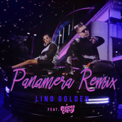 Panamera (Remix) - Lino Golden