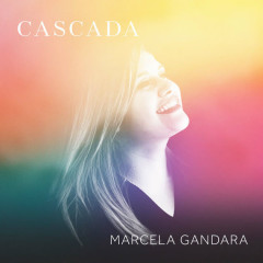 Cascada (Single) - Marcela Gandara