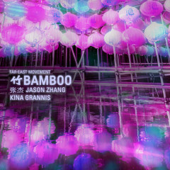Bamboo (Single) - Far East Movement
