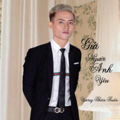 Gửi Người Anh Yêu (Single) - Vương Thiên Tuấn