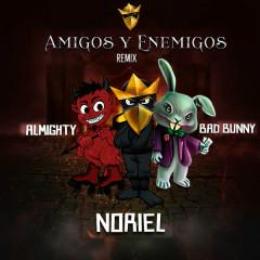 Amigos Y Enemigos (Remix) - Noriel
