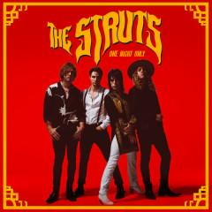 One Night Only (Single) - The Struts