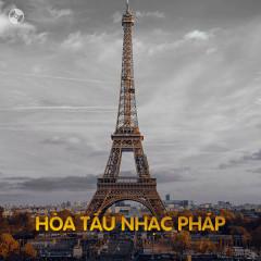 Hòa Tấu Nhạc Pháp - Various Artists