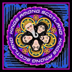 Kings Among Scotland (Live) - Anthrax