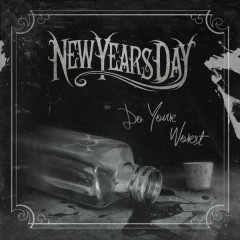 Do Your Worst - New Years Day