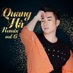 Quang Hà Remix Vol 6 - Quang Hà