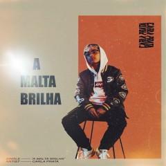 A Malta Brilha