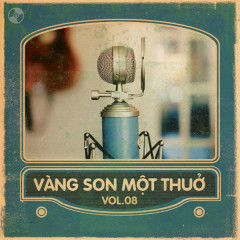 Vàng Son Một Thuở Vol 8 - Various Artists