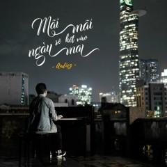 Mãi Mãi Sẽ Hết Vào Ngày Mai (Single) - Andiez