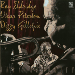 Jazz Maturity - Roy Eldridge,Oscar Peterson,Dizzy Gillespie