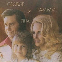George & Tammy & Tina - George Jones,Tammy Wynette