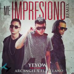Me Impresiono (Single) - Yeyow El Mas Violento