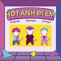 Hốt Anh Đi Em (Single) - August, Dempty, Anngo