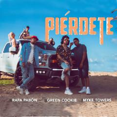 Píerdete (Single) - Green Cookie, Rafa Pabon, Myke Towers