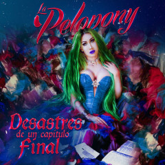 Desastres De Un Capítulo Final (Single) - La Pelopony
