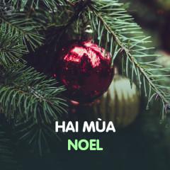 Hai Mùa Noel - Various Artists