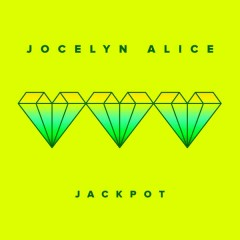 Jackpot - Jocelyn Alice