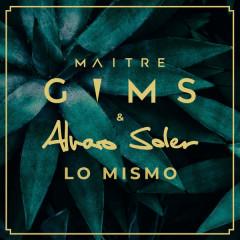 Lo Mismo (Single) - Maître Gims, Alvaro Soler