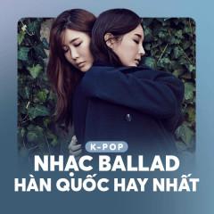 Nhạc Ballad Hàn Quốc Hay Nhất - Various Artists